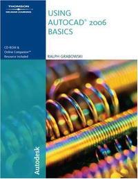 Using AutoCAD 2006: Basics