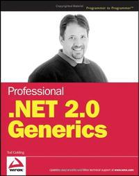 Professional .NET 2.0 Generics (Programmer to Programmer)