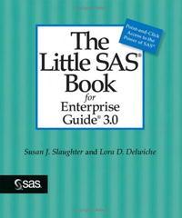The Little SAS Book for Enterprise Guide 3.0