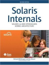 Solaris(TM) Internals: Solaris 10 and OpenSolaris Kernel Architecture (2nd Edition)