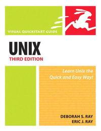 UNIX, Third Edition (Visual QuickStart Guide)