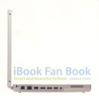 Ibook Fan Book: Smart and Beautiful to Boot (Ibook Fan Books)