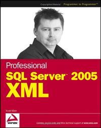 Professional SQL Server 2005 XML (Programmer to Programmer)