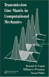 Transmission Line Matrix (TLM) in Computational Mechanics