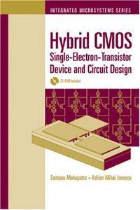 Hybrid CMOS Single-Electron-Transistor Device And Circuit Design