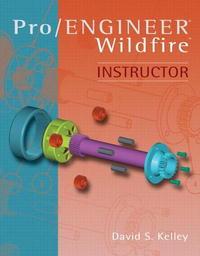 Pro Engineer -Wildfire Instructor w/2.0 Update