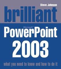 Brilliant Microsoft Powerpoint 2003