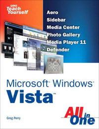 Sams Teach Yourself Microsoft Windows Vista All in One (Sams Teach Yourself)