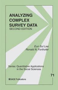 Analyzing Complex Survey Data (Quantitative Applications in the Social Sciences)