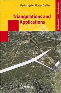 Triangulations and Applications (Mathematics and Visualization)