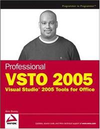 Professional VSTO 2005: Visual Studio 2005 Tools for Office (Programmer to Programmer)