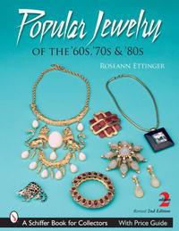 Popular Jewelry of the '60, '70s, & '80s