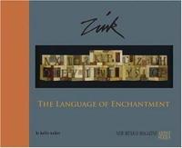Zink: The Language of Enchantment (New Mexico Magazine Artist)