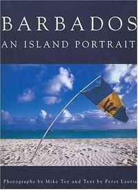 Barbados: an Island Portrait
