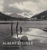 Albert Steiner: The Photographic Work
