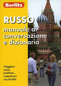 Berlitz. Russo manuale di conversazione e dizionario