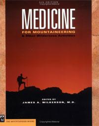 Medicine: For Mountaineering & Other Wilderness Activities