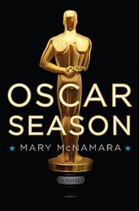 Oscar Season: A Novel