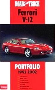 Road & Track Ferrari V-12 Portfolio 1992-2002