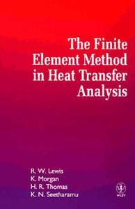 The Finite Element Method in Heat Transfer Analysis