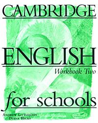 Cambridge English for Schools: Workbook 2