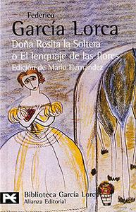 Dona Rosita la soltera o el lenguaje de las flores