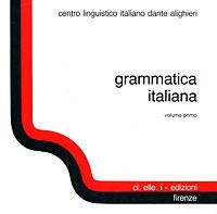 Grammatica Italiana: Volume 1