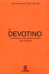 Il Devotino: Vocabolario della lingua italiana (+ CD-ROM)