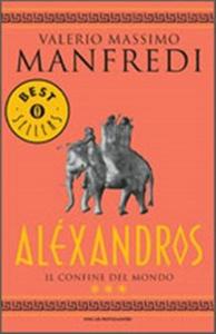 Alexandros. Vol.3 Il Confine Del Mondo