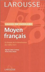 Larousse Dictionnaire du Moyen Francais