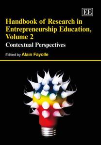 Handbook of Reseach in Entrepreneurship Education: Contextual Perspectives (Elgar Original Reference)