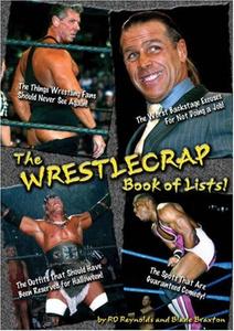 The WrestleCrap Book of Lists! (WrestleCrap series)