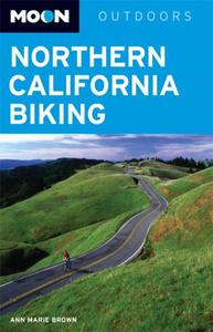 Moon Northern California Biking (Moon Outdoors)