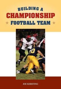 Building a Championship Football Program (Art & Science of Coaching) (Art & Science of Coaching) (Art & Science of Coaching)