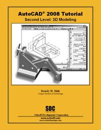 AutoCAD 2008 Tutorial - Second Level: 3D Modeling