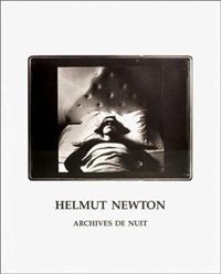 Helmut Newton: Archives de nuit