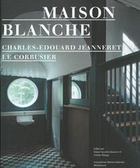 Le Corbusier: Maison Blanche