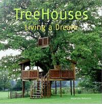 Treehouses: Living a Dream