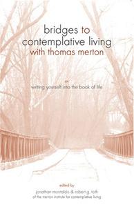 Writing Yourself into the Book of Life (Bridges to Contemplative LivingA )