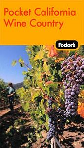 Fodor's In Focus California Wine Country