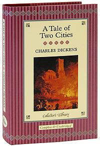 A Tale of Two Cities (подарочное издание)