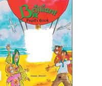 Brilliant 3: Pupil's Book (Children's Courses)