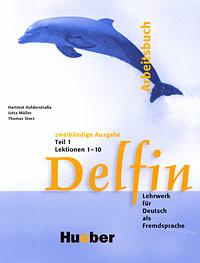 Delfin: Arbeitsbuch: Teil 1: Lektionen 1-10