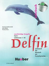 Delfin 1: Lehrbuch: Lektionen 1-10 Teil 1 (+ 2 CD)