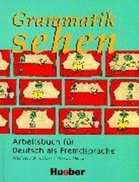 Grammatik Sehen: Arbeitsbuch