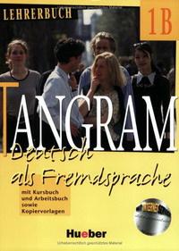 Tangram - Ausgabe in Sechs Banden - Level 2: Lehrerbuch 1b
