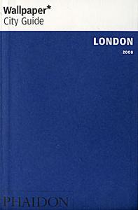 Wallpaper City Guide: London