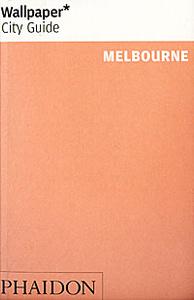 Wallpaper City Guide: Melbourne