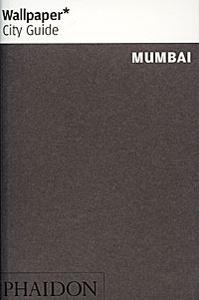 Wallpaper City Guide: Mumbai