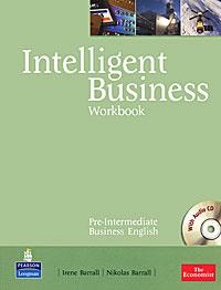 Intelligent Business: Pre-Intermediate: Workbook (+ CD-ROM)